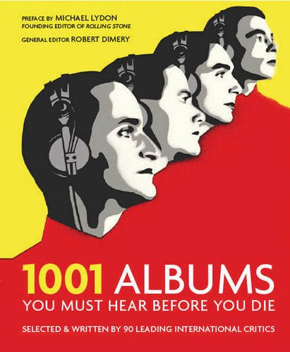 9781844033928: 1001 Albums You Must Hear Before You Die