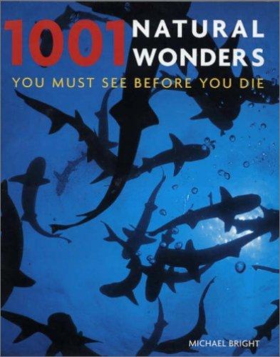 9781844034123: 1001 Natural Wonders: You Must See Before You Die