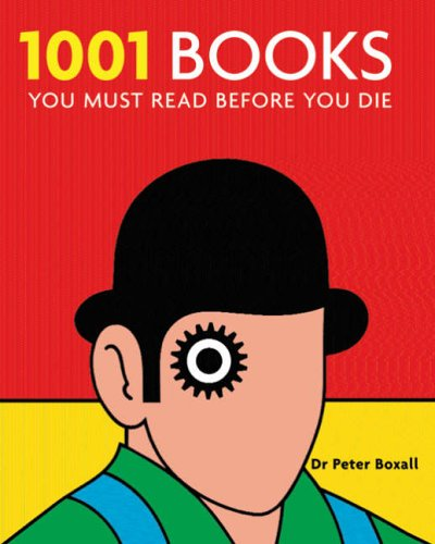 9781844034178: 1001 Books: You Must Read Before You Die