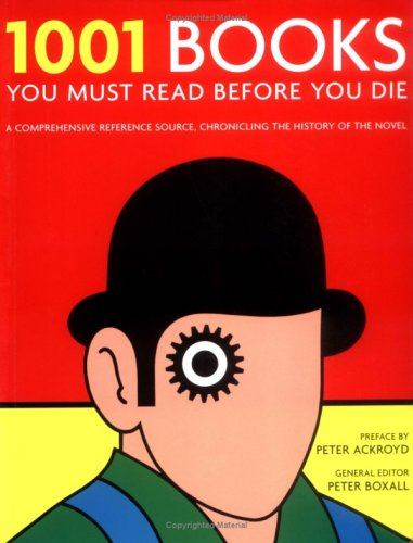 9781844034178: 1001 Books You Must Read Before You Die