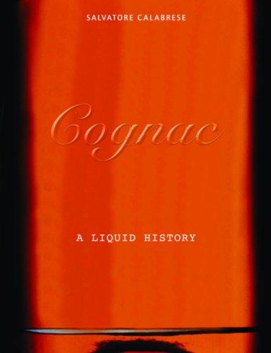 9781844034758: Cognac: A Liquid History