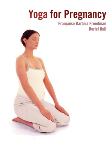 9781844034765: Yoga for Pregnancy