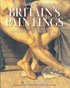 The Daily Telegraph Britain's Paintings: The Story: MacGregor, Neil; Sturgis,
