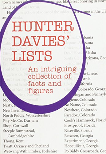 Hunter Davies' Lists: An Intriguing Collection of Facts and Figures (1844035239) by Hunter Davies