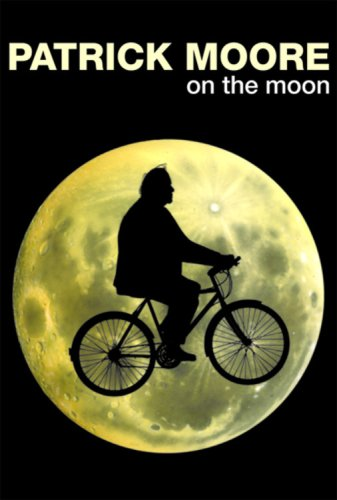 Patrick Moore on the Moon: Moore, Patrick
