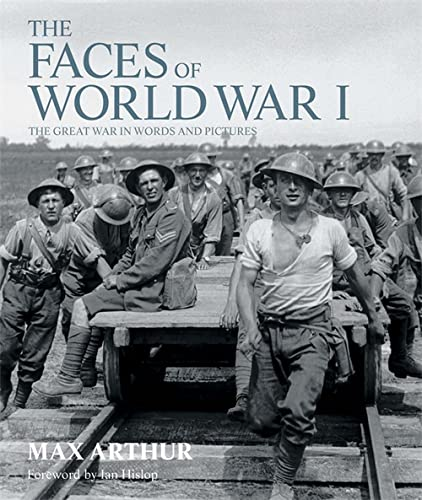 9781844035618: Faces of World War I: The Great War in Words and Pictures