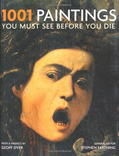 9781844035632: 1001 Paintings You Must See Before You Die