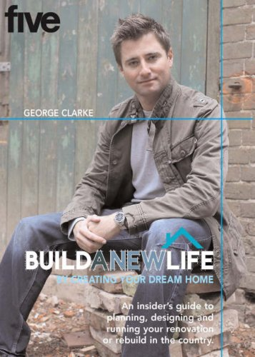 9781844035687: BUILD A NEW LIFE: By Creating Your Dream Home