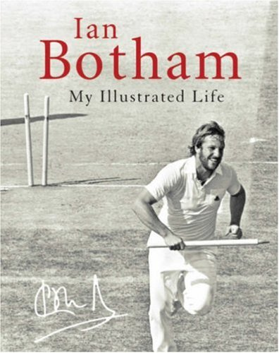9781844035854: Botham: my illustrated life: My Life Illustrated