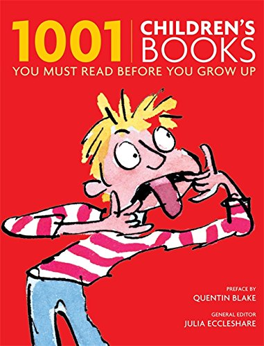 9781844036714: 1001 Children's Books You Must Read Before You Grow Up