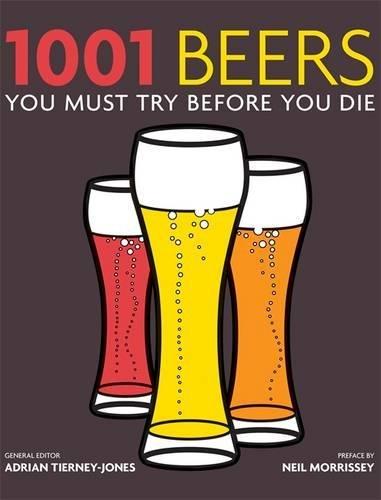 9781844036820: 1001 Beers: You Must Try Before You Die