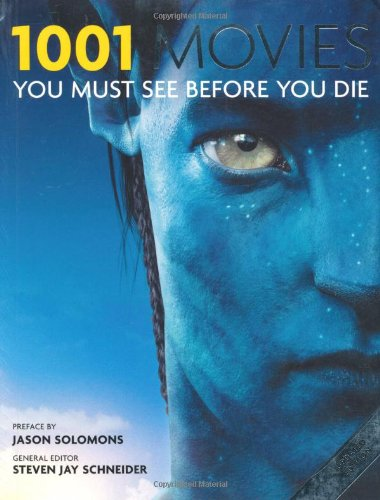 9781844036905: 1001 Movies: You Must See Before You Die