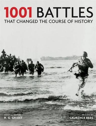 9781844036967: 1001 Battles That Changed the Course of History
