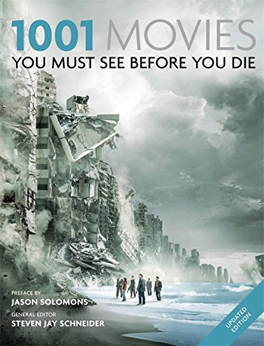 9781844036974: 1001: Movies You Must See Before You Die