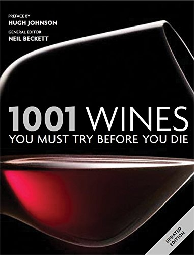 9781844037032: 1001 Wines You Must Try Before You Die