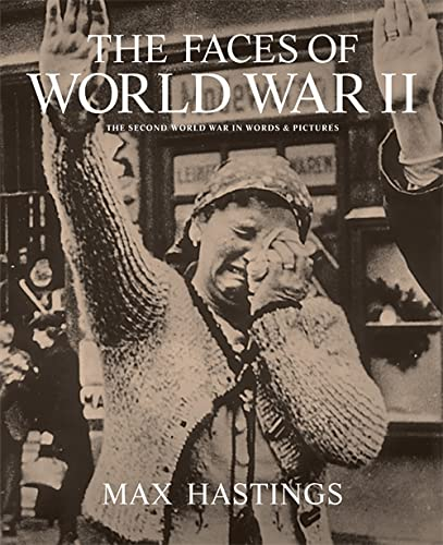 9781844037131: The Faces of World War II