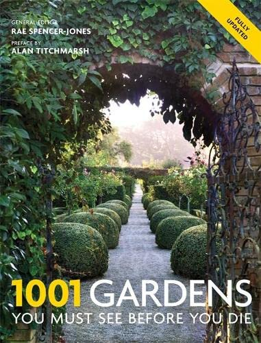 9781844037377: 1001 Gardens You Must See Before You Die