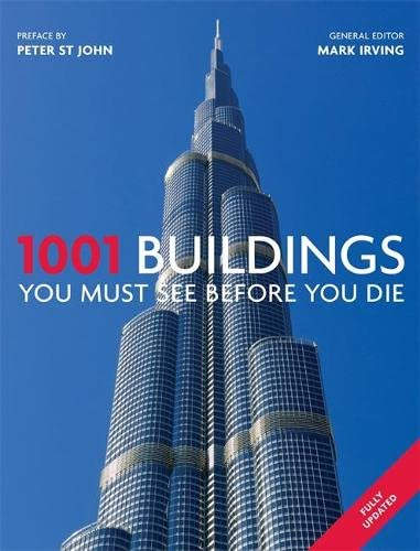 9781844037384: 1001 Buildings You Must See Before You Die