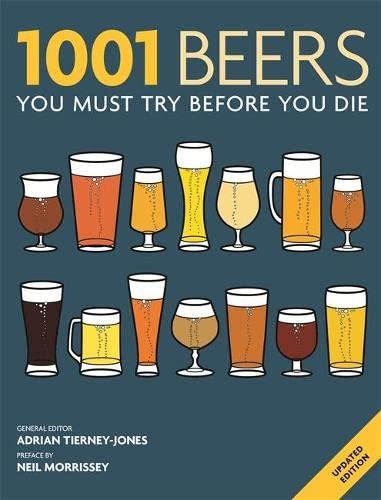 9781844037650: 1001 Beers: You Must Try Before You Die
