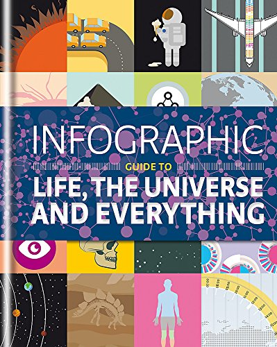 9781844037889: Infographic Guide to Life, the Universe and Everything (Infographic Guides)