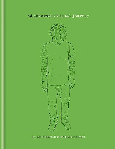 9781844037940: Ed Sheeran - A Visual Journey