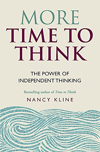 9781844037964: More Time to Think: The power of independent thinking