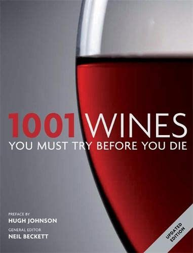 9781844038077: 1001: Wines You Must Try Before You Die