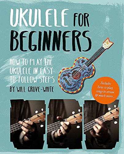 9781844039418: Ukulele for Beginners: How To Play Ukulele in Easy-to-Follow Steps
