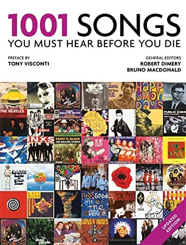 9781844039876: 1001 Songs: You Must Hear Before You Die