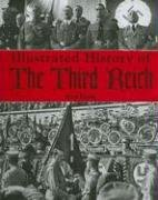 9781844060306: Illustrated History of the Third Reich
