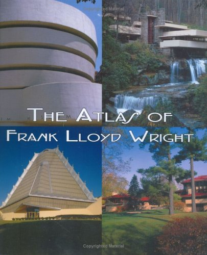 The Atlas of Frank Lloyd Wright.