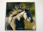 The Majestic Horse: Hook, Alex