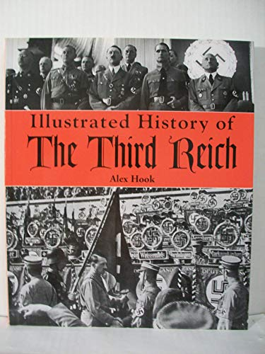9781844060818: Illustrated History of the Third Reich
