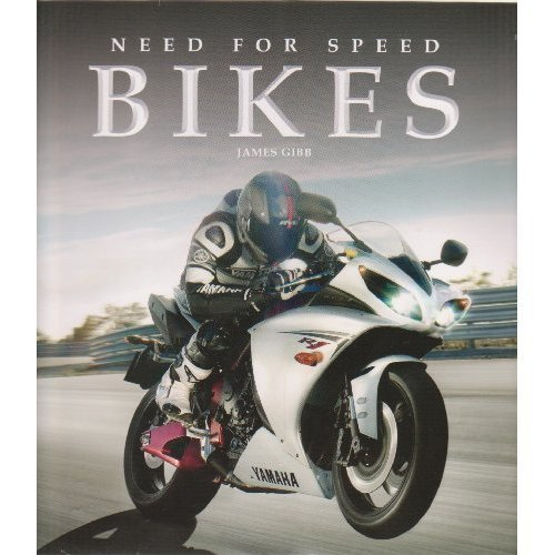 Bikes, Need for Speed: James Gibb