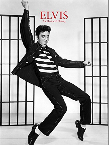 9781844062737: Elvis An Illustrated History