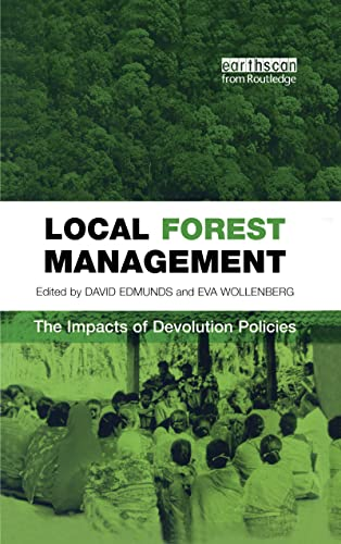 9781844070220: Local Forest Management: The Impacts of Devolution Policies