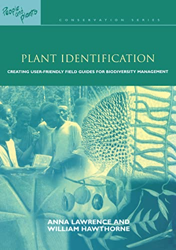 Plant Identification: Creating User-Friendly Field Guides for: Anna Lawrence, William