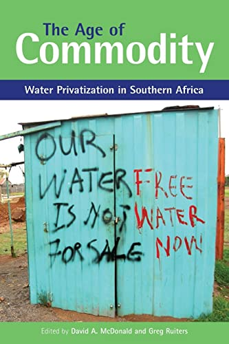 9781844071340: The Age of Commodity: Water Privatization in Southern Africa