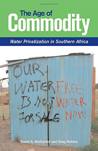 9781844071357: Age Of Commodity: Water Privatization In Southern Africa
