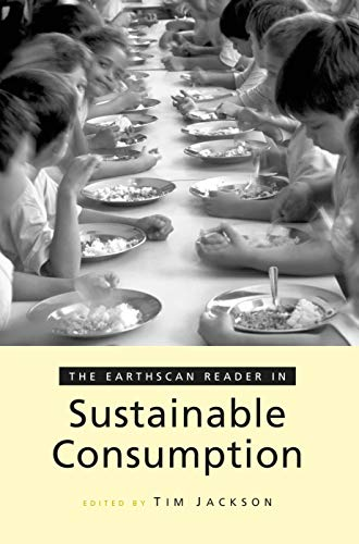9781844071647: The Earthscan Reader on Sustainable Consumption (Earthscan Reader Series)