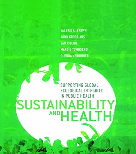 9781844071739: Sustainability and Health: Supporting Global Ecological Integrity in Public Health