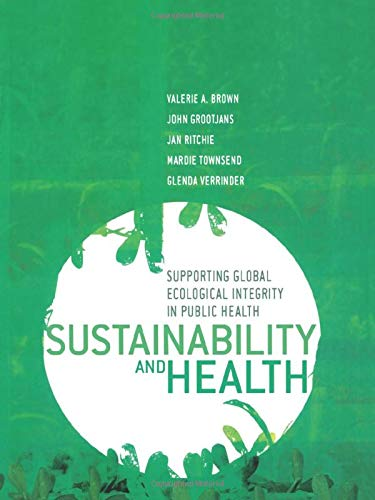 9781844071746: Sustainability and Health: Supporting Global Ecological Integrity in Public Health