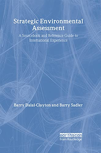 9781844071784: Strategic Environmental Assessment: A Sourcebook and Reference Guide to International Experience