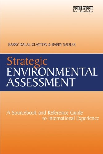 9781844071791: Strategic Environmental Assessment: A Sourcebook and Reference Guide to International Experience