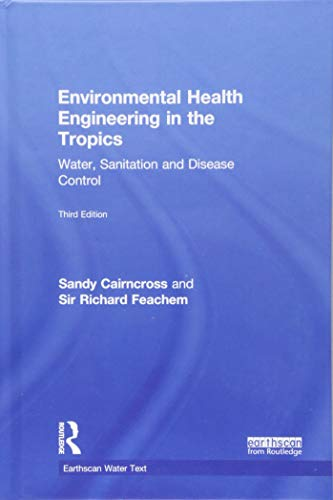 9781844071906: Environmental Health Engineering in the Tropics: An Introductory Text