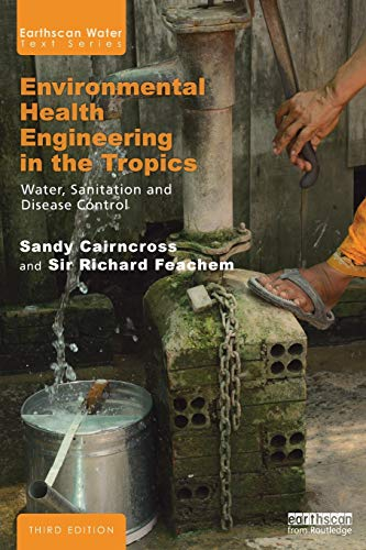 9781844071913: Environmental Health Engineering in the Tropics: An Introductory Text