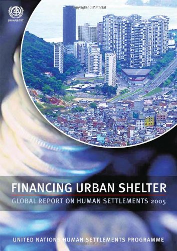 9781844072101: Financing Urban Shelter: Global Report on Human Settlements 2005