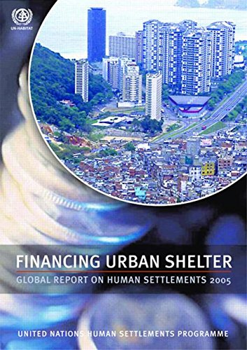 9781844072118: Financing Urban Shelter: Global Report on Human Settlements 2005