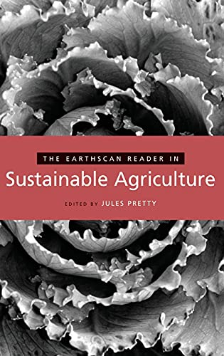 9781844072354: The Earthscan Reader in Sustainable Agriculture (Earthscan Reader Series)