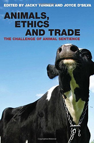 9781844072545: Animals, Ethics and Trade: The Challenge of Animal Sentience